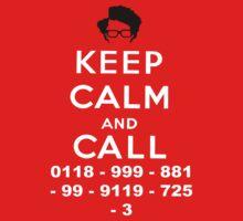 Moss Keep Calm And Call | Unisex T-Shirt