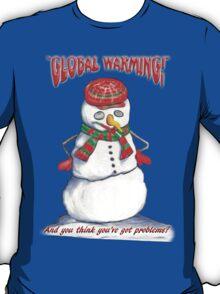 Global Warming T-shirt T-Shirt
