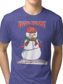 Global Warming T-shirt Tri-blend T-Shirt