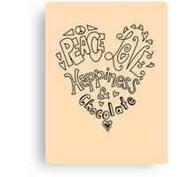 Peace, Love, Happiness & Chocolate Canvas Print