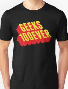 Geeks 100ever T-Shirt