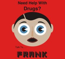 Drug Problem? Talk to Frank Sidebottom by Buleste