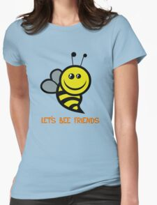 Lets Bee Friends T-Shirt