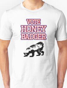 Vote Honey Badger Unisex T-Shirt