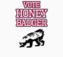 Vote Honey Badger Unisex T-Shirt
