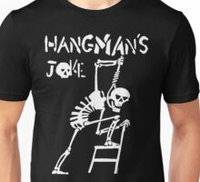 Hangmans Joke Unisex T-Shirt