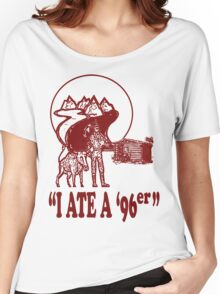I Ate A 96er Women's Relaxed Fit T-Shirt