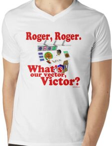 Roger, Roger, What's Your Vector Victor Mens V-Neck T-Shirt