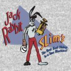 Jack Rabbit Slims by kaptainmyke