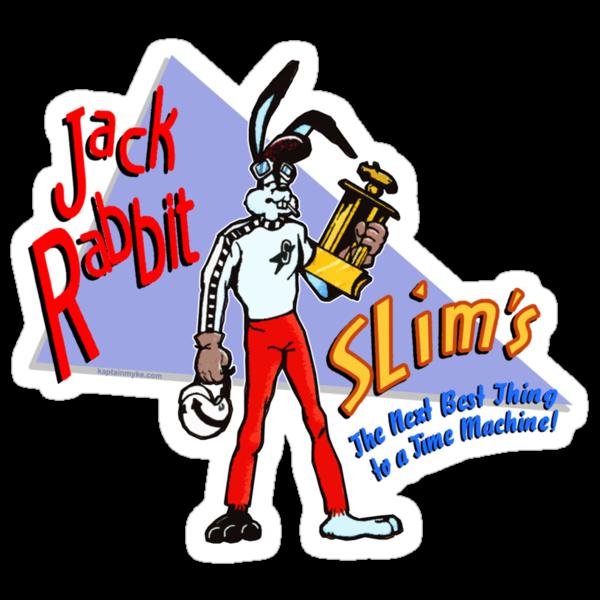 Jack Rabbit Slims by kaptainmyke