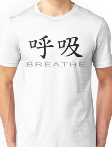 Chinese Symbol for Breathe T-Shirt Unisex T-Shirt