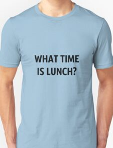 What Time Is Lunch? - Black T-Shirt