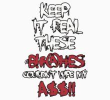 Keep It Real by MinajFeenz