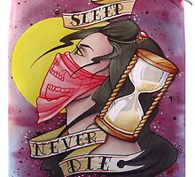 Never Sleep - Never Die by Alivia Marie
