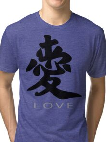 Chinese Symbol for Love T-Shirt Tri-blend T-Shirt