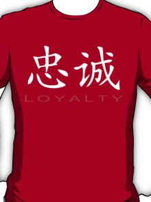 Chinese Symbol for Loyalty T-Shirt T-Shirt