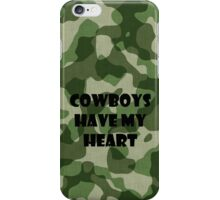 Cowboys Have My Heart iPhone Case/Skin