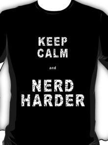 Keep calm and NERD HARDER T-Shirt