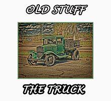 Old Stuff  The Truck Unisex T-Shirt