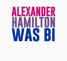 Alexander Hamilton Was Bi #3 Unisex T-Shirt