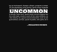 """""""Uncommon"""" Tshirt Long Sleeve T-Shirt"""