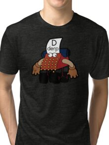 D Is For Derp Tri-blend T-Shirt