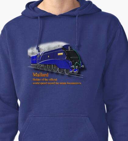Mallard the Fastest Steam Locomotive  Pullover Hoodie