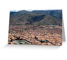 The Royal Capital of Cuzco Greeting Card