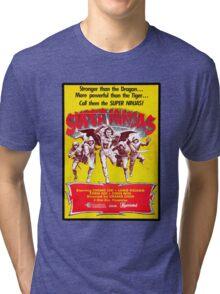 SUPER NINJAS! Tri-blend T-Shirt