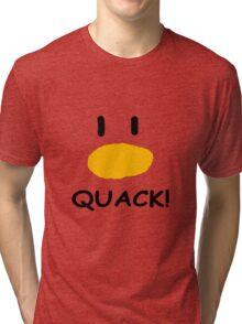 quack quack quack Tri-blend T-Shirt