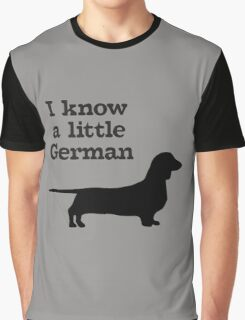 I Know A Little German Dachshund Graphic T-Shirt