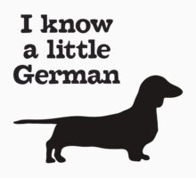 I Know A Little German Dachshund Kids Tee