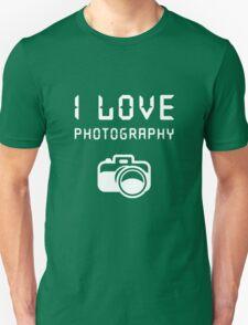 I love Photography Unisex T-Shirt