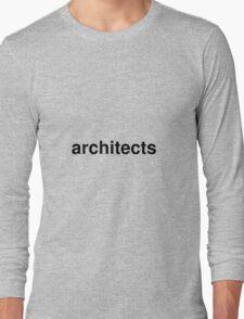 architects Long Sleeve T-Shirt