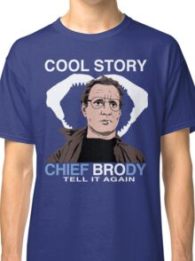 Cool Story Chief Brody Classic T-Shirt