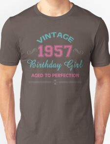Vintage 1957 Birthday Girl Aged To Perfection Unisex T-Shirt