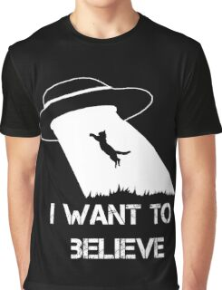 I want to believe - cat abduction Graphic T-Shirt