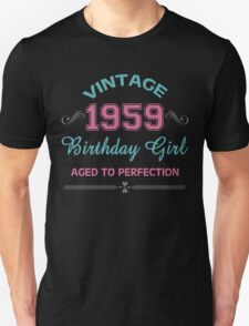 Vintage 1959 Birthday Girl Aged To Perfection Unisex T-Shirt