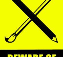 Beware of Artist Sticker
