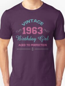 Vintage 1963 Birthday Girl Aged To Perfection Unisex T-Shirt