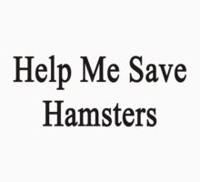 Help Me Save Hamsters by supernova23