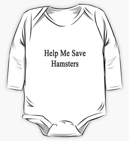 Help Me Save Hamsters One Piece - Long Sleeve