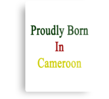 Proudly Born In Cameroon Metal Print