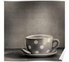 Coffee Break Black and White Poster