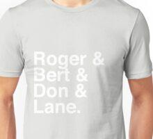 Roger & Bert & Don & Lane Mad Men T-Shirt Unisex T-Shirt