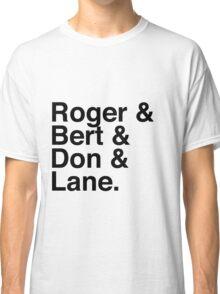 Roger & Bert & Don & Lane Mad Men T-Shirt Classic T-Shirt