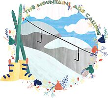 The Mountains Are Calling - Slopes by Megs Higgins