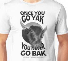 Hard Yak Tee Unisex T-Shirt