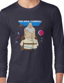 Obi-Wan Cannoli (PUN PANTRY) Long Sleeve T-Shirt
