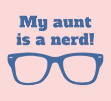 My Aunt Is A Nerd Kids Tee